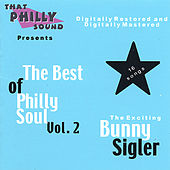 The Best Of Philly Soul - Vol. 2 by Bunny Sigler