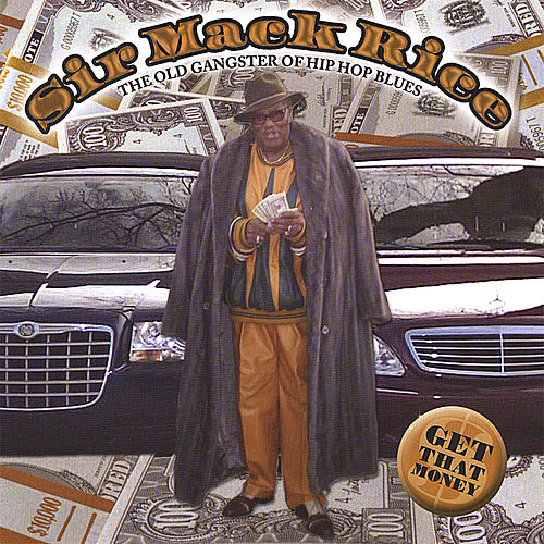 Get That Money by Sir Mack Rice