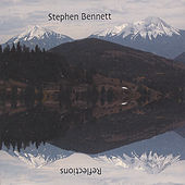 Reflections by Stephen Bennett