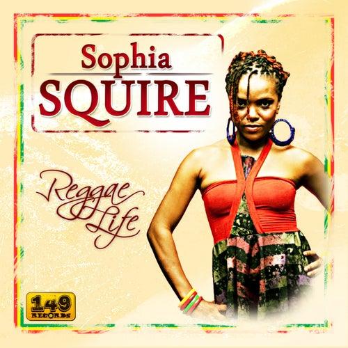 Reggae Life by Sophia Squire