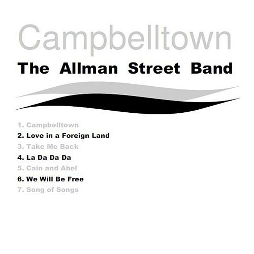 Campbelltown by The Allman Street Band