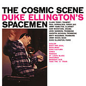 The Cosmic Scene: Duke Ellington's Spacemen (with Clark Terry & Paul Gonsalves) [Bonus Track Version] by Duke Ellington
