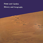 History and Geography by Home & Garden