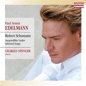 Schumann: Ausgewählte Lieder by Paul Armin Edelmann