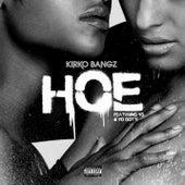 Hoe by Kirko Bangz