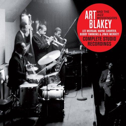 Complete Studio Recordings (with Lee Morgan, Wayne Shorter & Bobby Timmons) [Bonus Track Version] by Art Blakey