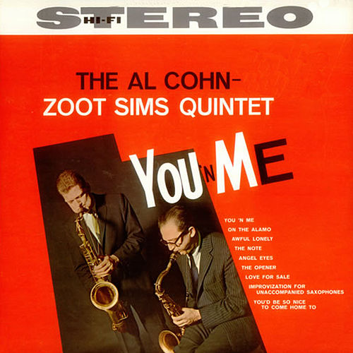 You 'N' Me (Bonus Track Version) by Al Cohn