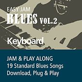 Easy Jam Blues, Vol.2 - Keyboards (Jam & Play Along, 19 Standard Blues Songs) by Easy Jam