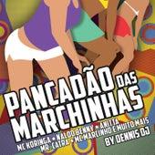 Pancadão das Marchinhas by Various Artists