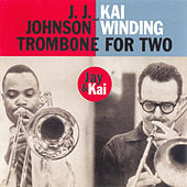 Trombone for Two (with Dick Katz) [Bonus Track Version] by Kai Winding