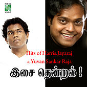Hits of Harris & Yuvan Isai Thendral by Various Artists