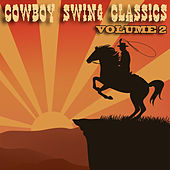 Cowboy Swing Classics, Vol. 2 by Various Artists