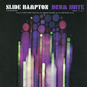 Drum Suite Parts I, II, II, IV & V (Bonus Track Version) by Slide Hampton