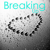 Breaking Up by The O'Neill Brothers Group