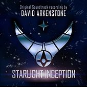Starlight Inception (Original Soundtrack) von David Arkenstone