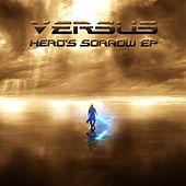 Hero's Sorrow by Versus
