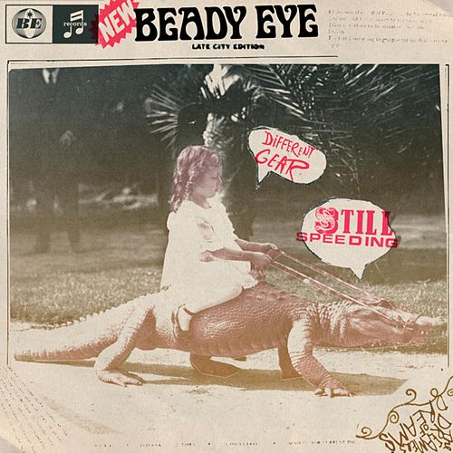 Different Gear, Still Speeding by Beady Eye