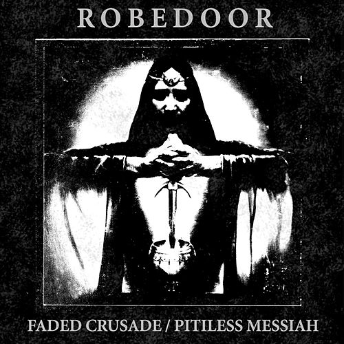 Faded Crusade by Robedoor