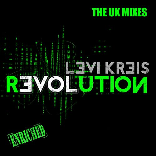 Love Revolution - The UK Mixes by Levi Kreis