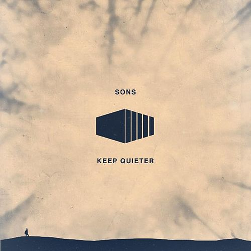 Keep Quieter by The Sons
