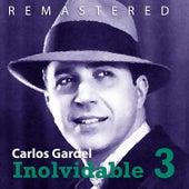 Inolvidable 3 by Carlos Gardel