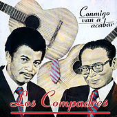 Conmigo van a acabar by Los Compadres