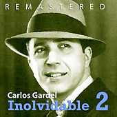 Inolvidable 2 by Carlos Gardel