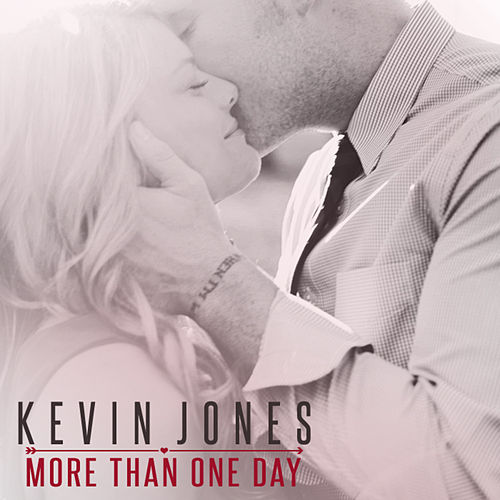 More Than One Day - Single by Kevin Jones