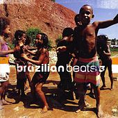 Brazilian Beats 3 by Various Artists
