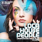 Loca House People, Vol. 13 by Various Artists
