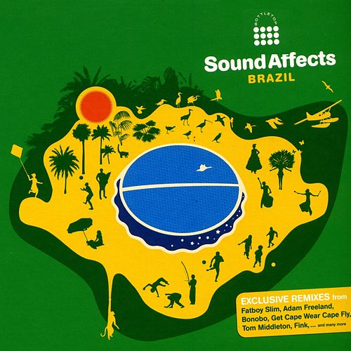 Bottletop Presents Sound Affects: Brazil by Various Artists