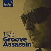 Seamless Masterclass Groove Assassin, Vol. 2 by Various Artists
