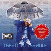 Take It to the Hole by 5th Ward Weebie