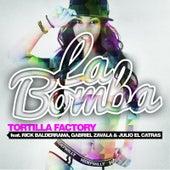 La Bomba (feat. Rick Balderrama, Gabriel Zavala & Julio El Catras) by Tortilla Factory