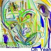Oh Yeah by Marten Jansen