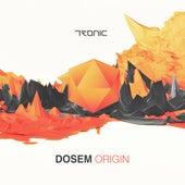 Origin by Dosem