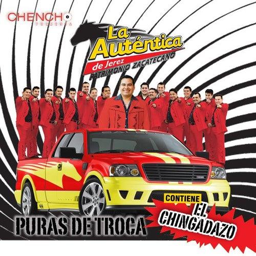 El Chingadazo by Banda Autentica de Jerez