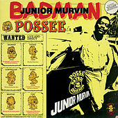 Badman Possee by Junior Murvin