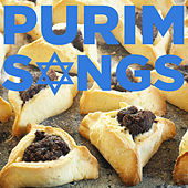 Purim Songs and Prayers with Ani Purim, Hag Purim, Shoshanat Yaa'cov, Hine Ma Tov Umanaim and More by Various Artists