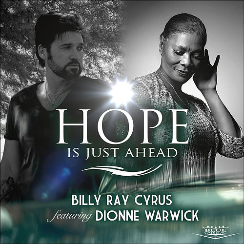 Hope Is Just Ahead by Billy Ray Cyrus
