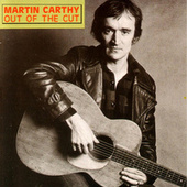 Out of the Cut von Martin Carthy
