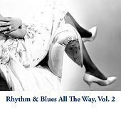 Rhythm & Blues All the Way, Vol. 2 von Various Artists
