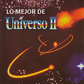 Lo Mejor de Universo Ii by Various Artists