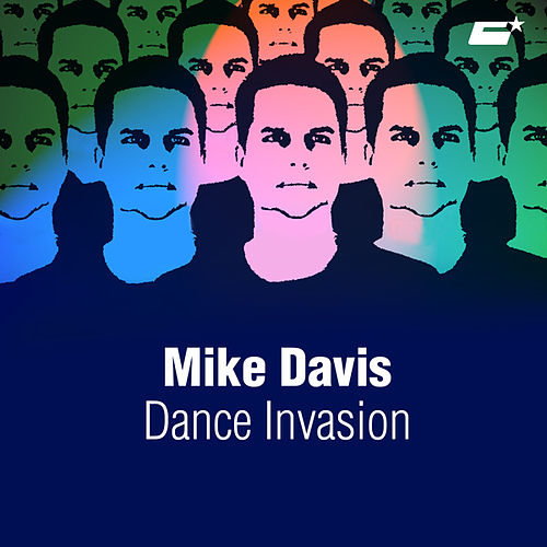 Dance Invasion by Mike Davis