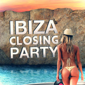Ibiza Closing Party 2013 by Various Artists
