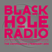 Black Hole Radio February 2014 by Various Artists