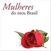Mulheres do Meu Brasil by Various Artists