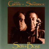 Skin + Bone by Dave Swarbrick