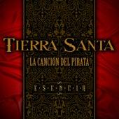 La Canción del Pirata by Tierra Santa