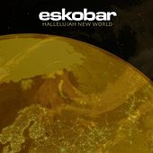 Hallelujah New World (Radio Edit) by Eskobar